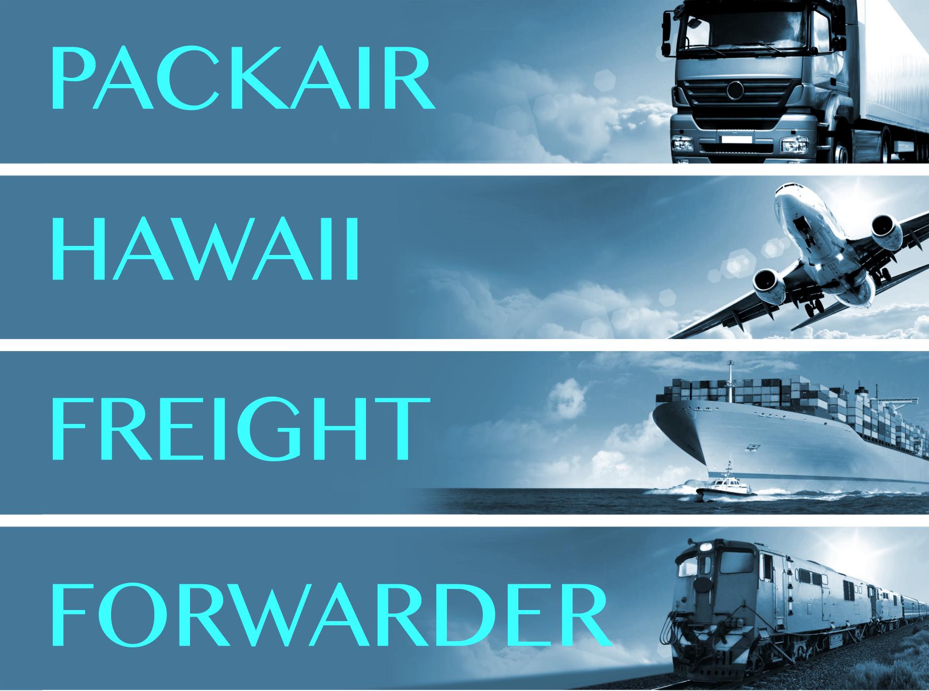 Hawaii Freight Forwarder Hawaii Freight Forwarding
